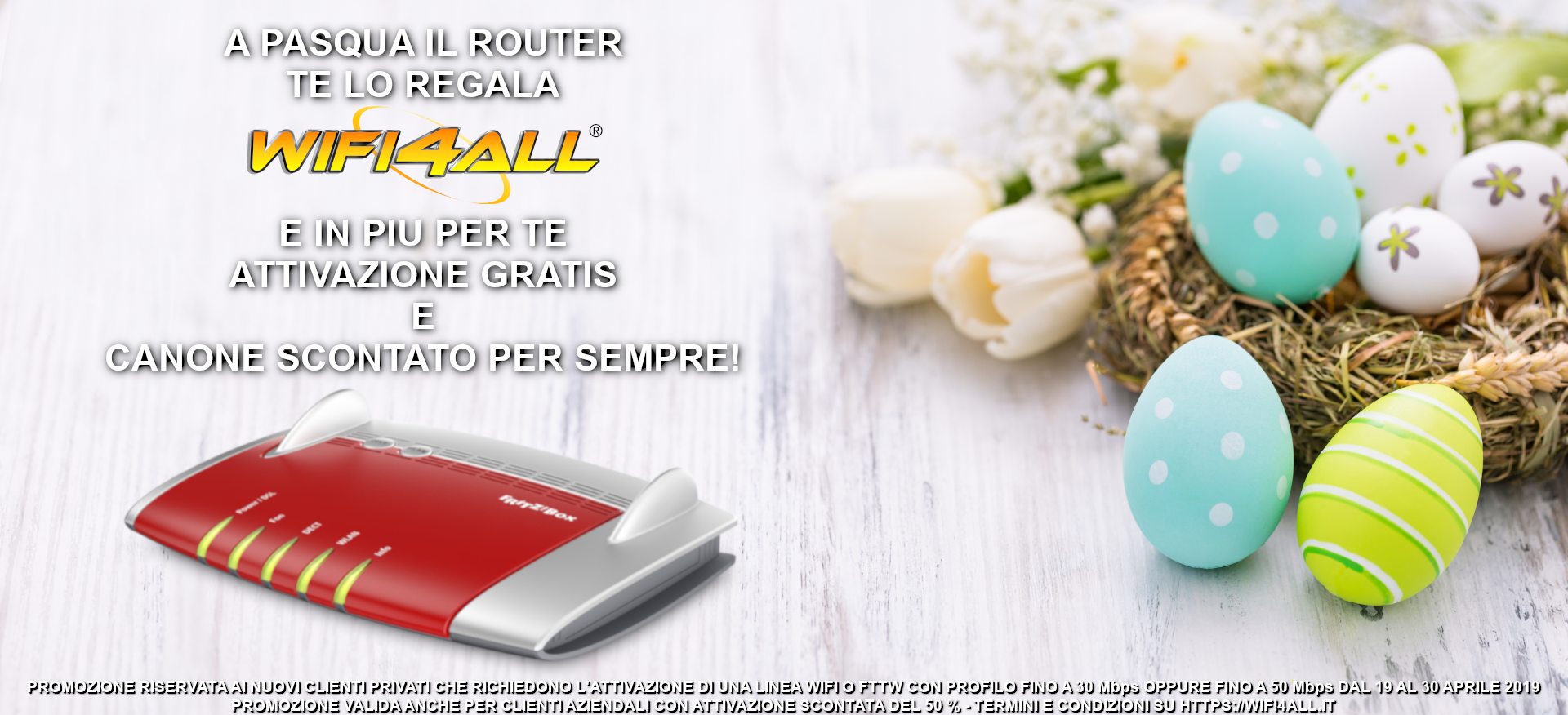 A Pasqua il router te lo regala Wifi4all